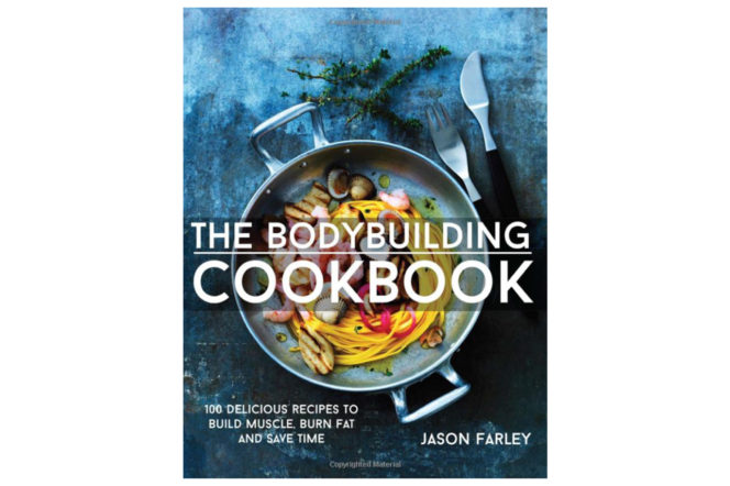 The cover of the body building cookbook