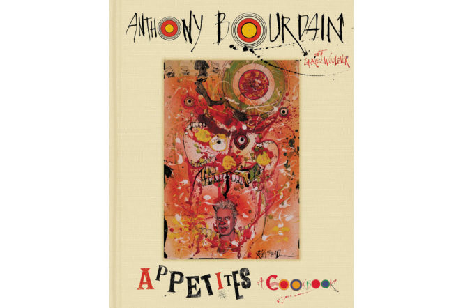 Appetites: A Cookbook by Anthony Bourdain cover
