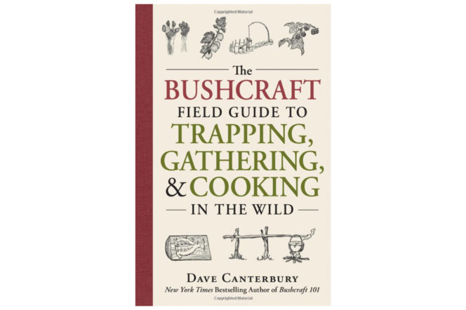 The cover of the book of the bushcraft guide to trapping, gathering and cooking in the wild