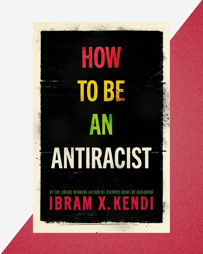 how to be anti racist