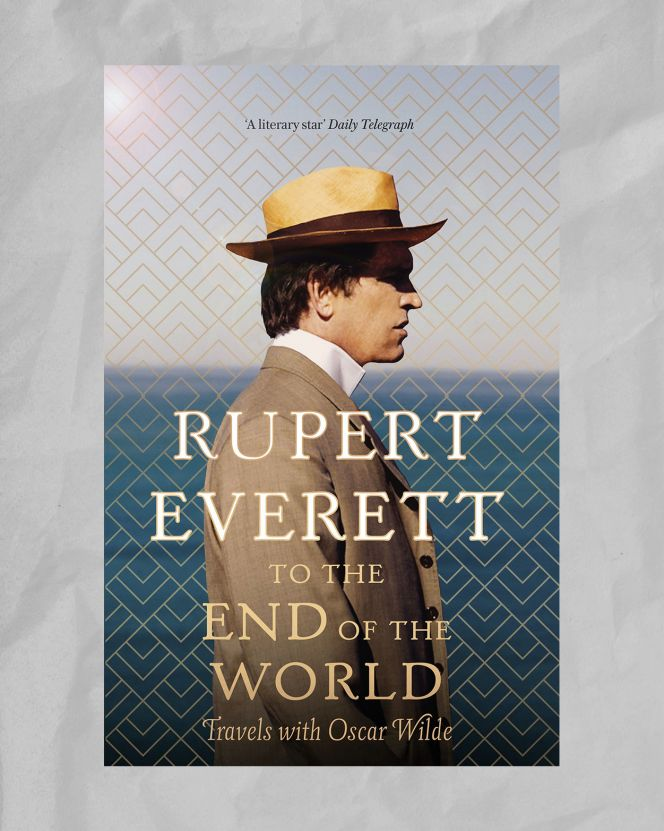 rupert everett to the end of the world