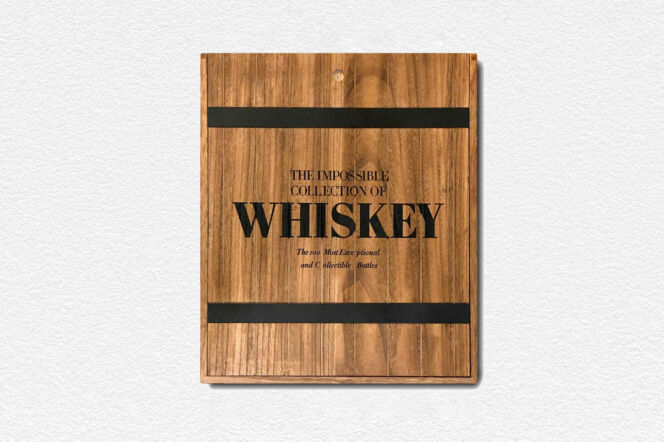 The Impossible Collection of Whiskey coffee table book